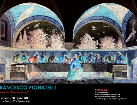 Francesco Pignatelli – Reversed Renaissance